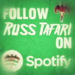 Follow Russ Tafari on Spotify!