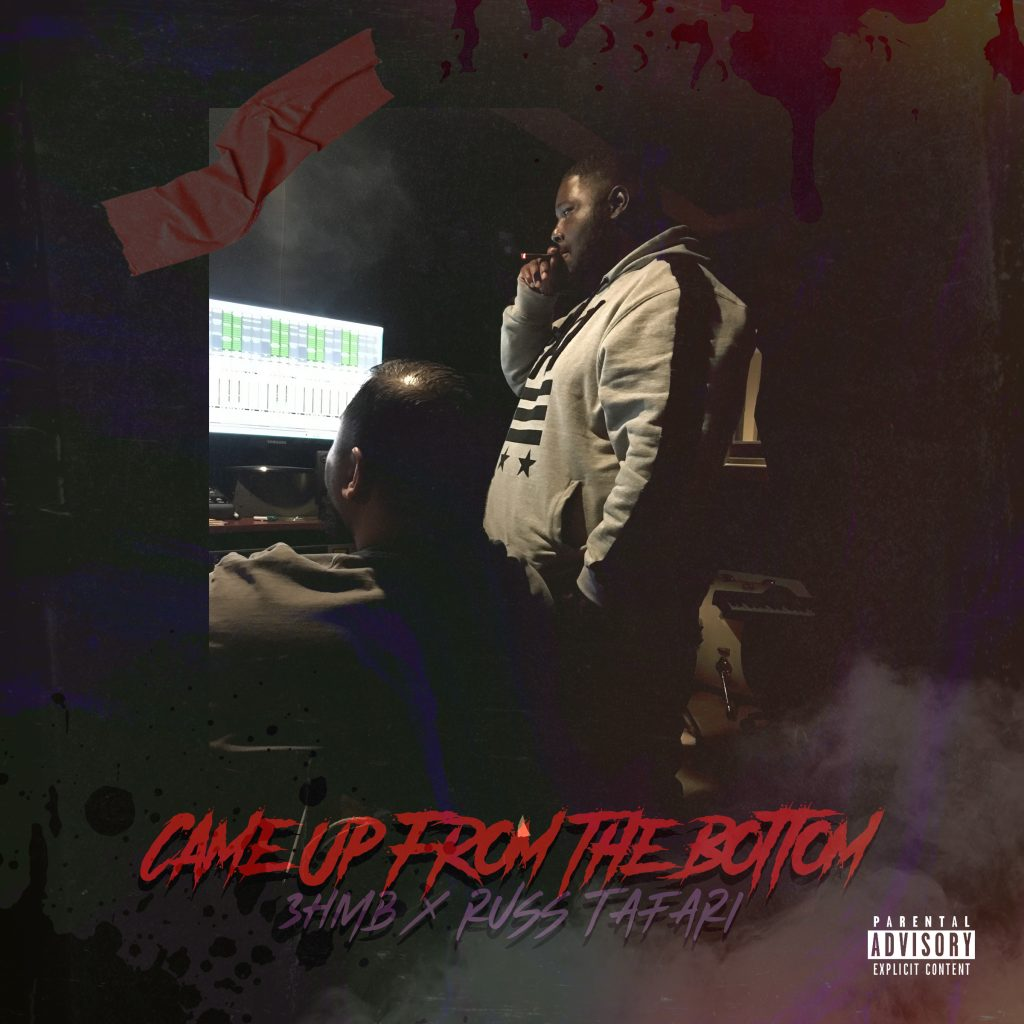 "3HMB ft. Russ Tafari ""Came up from the bottom"" promo artwork"