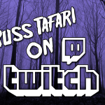 Russ Tafari streaming on Twitch