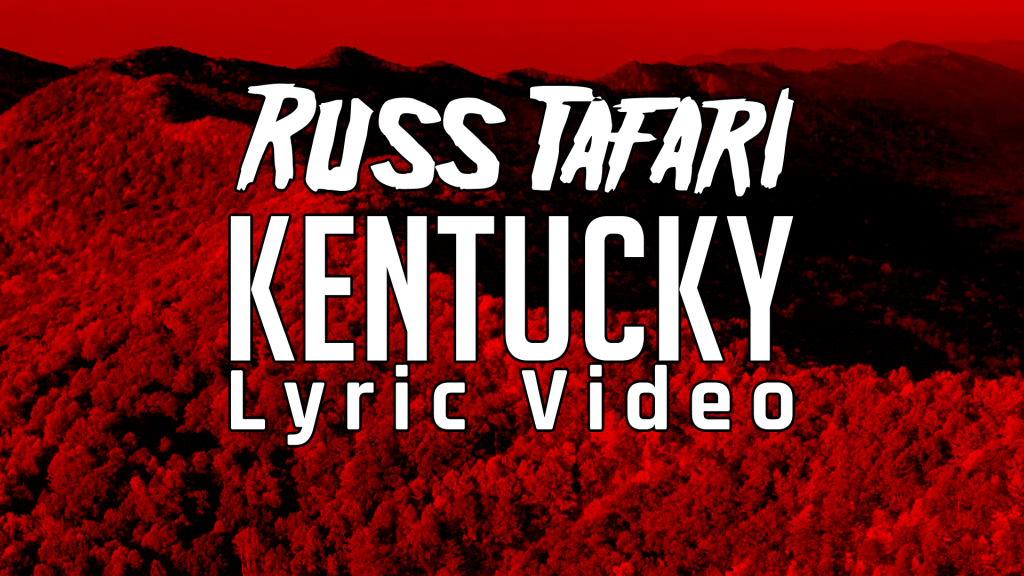 Russ Tafari Kentucky Lyric Video on Youtube