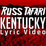 Russ Tafari - Kentucky (Lyric Video)